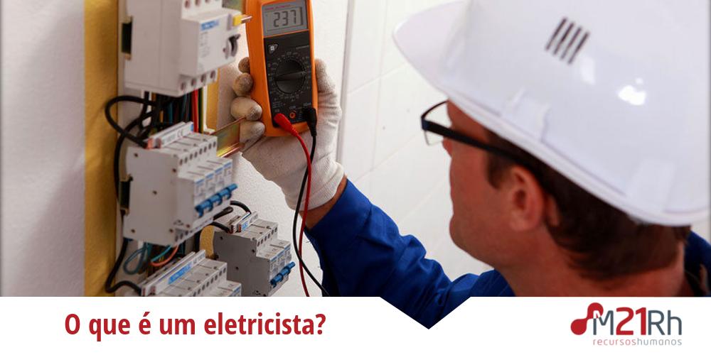 O que é um eletricista